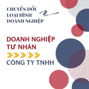 Chuyen doi Doanh nghiep tu nhan thanh Cong ty TNHH