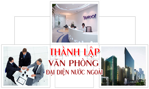 Văn phòng đại diện của công ty nước ngoài ở Việt Nam